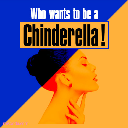 Who wants to be a Chinderella!