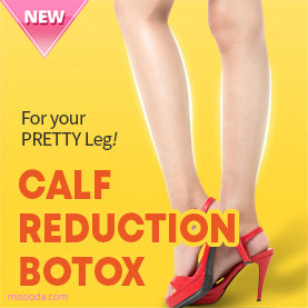 PRETTY BODY CLINIC : Calf Reduction Botox