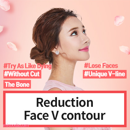 Reduction face V contour (Contact MISOODA for price)