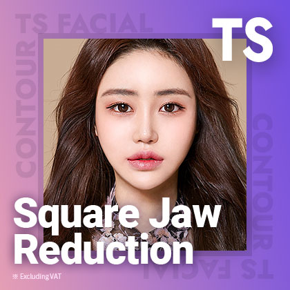 TS Square Jaw Reduction