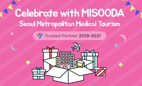 Celebrate with Misooda Seoul Metropolitan Medical Tourism Trusted Partner
